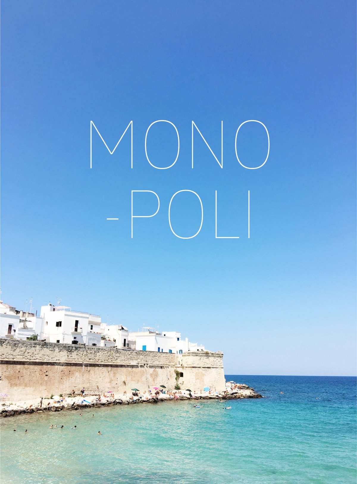 MONOPOLI_travel_guide